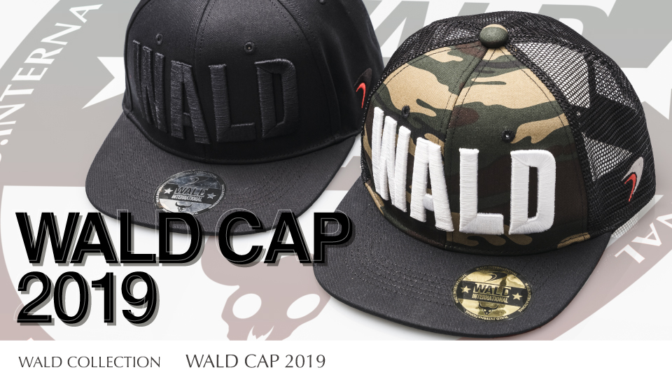WALD COLLECTION : WALD CAP 2019
